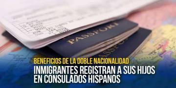 Beneficios de la doble nacionalidad