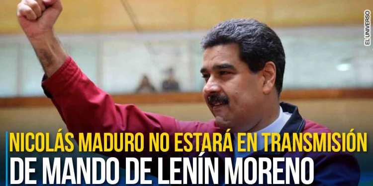 Nicolás Maduro, no llegará a la transmisión de mando de Lenín Moreno como presidente de Ecuador. AFP