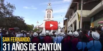 San Fernando: 31 años de cantón