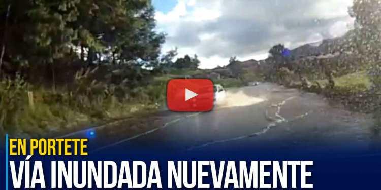 Carretera inundada nuevamente en Portete