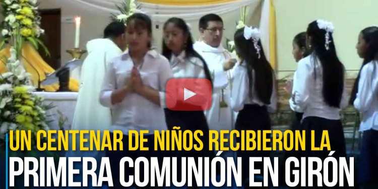 Un centenar de niños recibieron la primera comunión en Girón