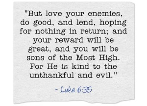 But-love-your-enemies-do