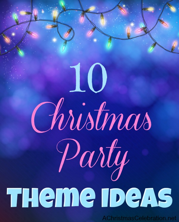 unique christmas party themes 2017 christmaswalls co - Christmas Party Theme Ideas