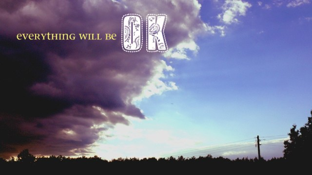 New Track: Everything Will Be OK