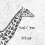 And the Giraffe- Something for Someone