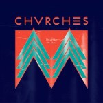 CHVRCHES_TheMotherWeShare