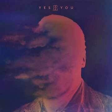 YesYou- Self-titled Debut