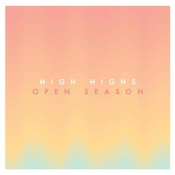 High Highs Open Season Album Review