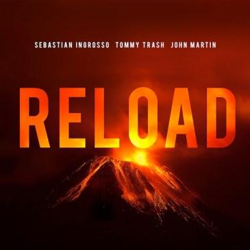 Sebastian Ingrosso: Reload (ft. Tommy Trash & John Martin)