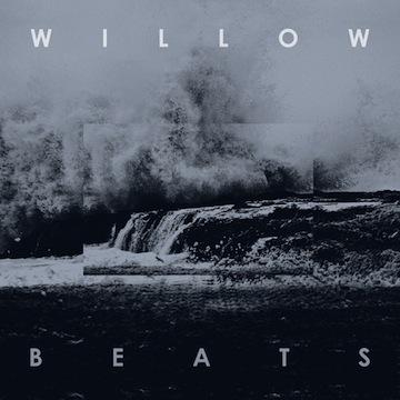 Willow Beats - Elemental