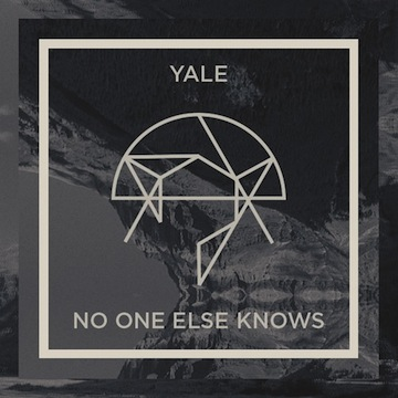 Yale - No One Else Knows