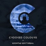 Crooked Colours - Moontan Nocturnal