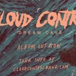 Cloud Control - Dream Cave - Album Review and Stream