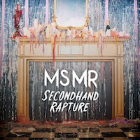 MS MR – Secondhand Rapture