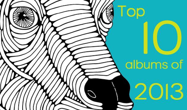 Top 10 Albums 2013