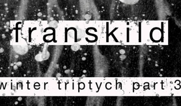 franskild - Winter Triptych Mixtape