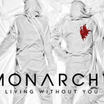 Monarchy - Living Without You - acid stag