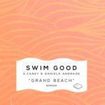 Swim Good - Grand Beach (ft. S. Carey & Daniela Andrade) - acid stag