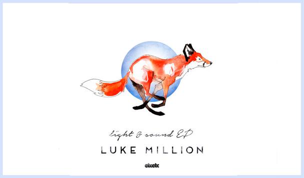 Luke Million - Light & Sound  [New Single] - acid stag