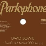 David Bowie - Sue (Or In a Season of Crime)  New Single] - acid stag