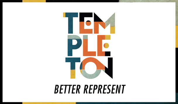Templeton – Better Represent  [New Music]