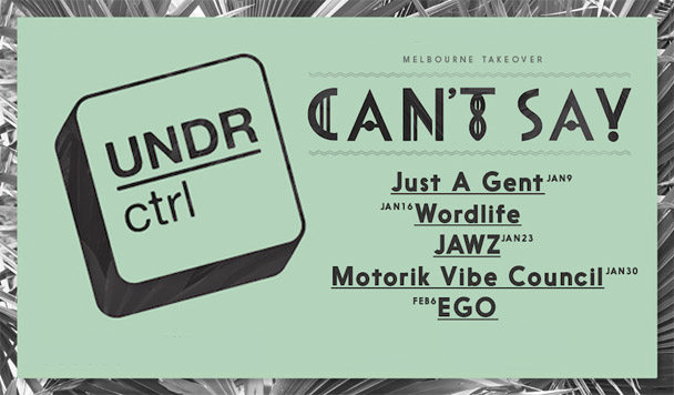 UNDR ctrl takes over CAN'T SAY this month