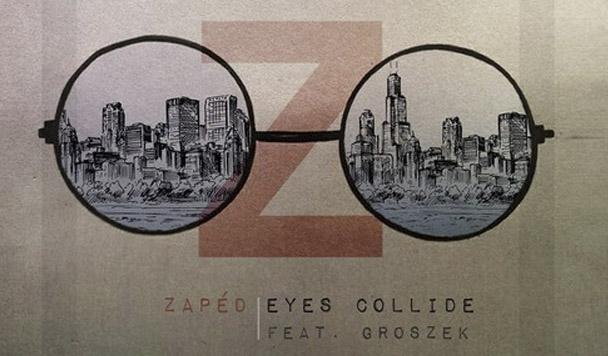 Zaped – Eyes Collide (ft. Groszek)  [New Single]
