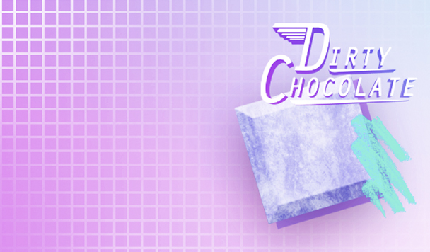 Dirty Chocolate – Crystal Cavern [New Music]