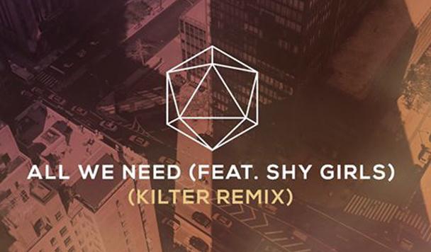 ODESZA – All We Need (ft. Shy Girls) (Kilter Remix)