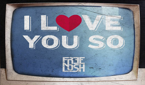 Free n Losh – I Love You So [New Single]