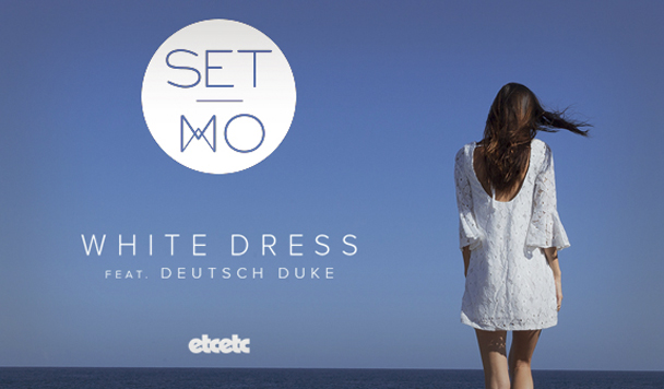 Set Mo – White Dress (ft. Deutsch Duke) [New Single]