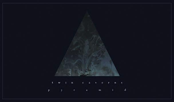 Twin Caverns – Pyramid [Premiere]