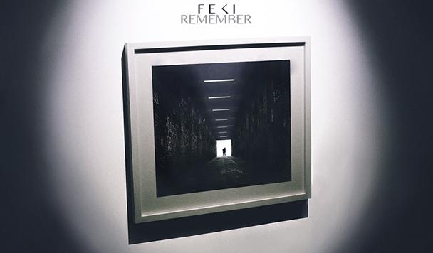 Feki – Remember [New Single]