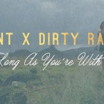 STINT X DiRTY RADiO - As Long As You're With Me - acid stag