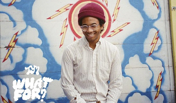 Toro Y Moi – What For? [Album Review]