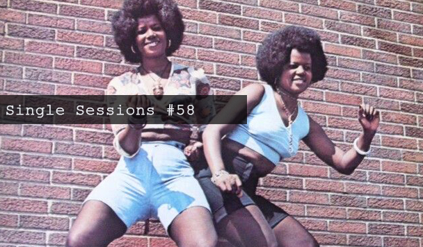 Single Sessions #58