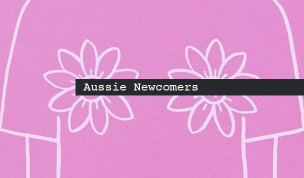 Aussie Newcomers, Sophie Lowe, suiix, Belove, James Crooks, Roan Psyko, acid stag
