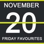 Friday Favourites, Dream Koala, Nofilter, Flamingo Jones, Baby Blood, Ben Lam, November, acid stag