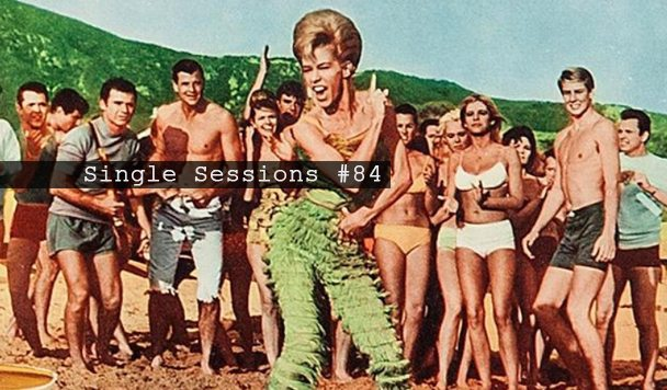 Single Sessions #84