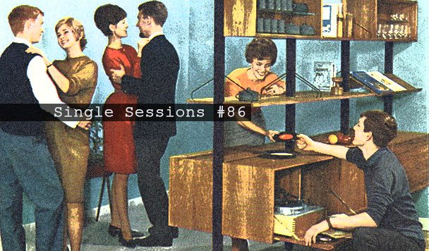 Single Sessions #86
