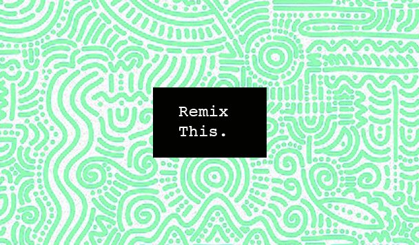 Remix This #20
