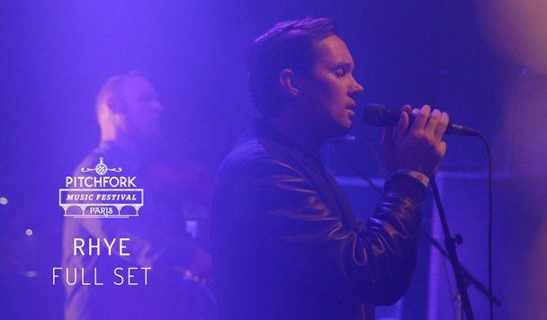 Rhye x Pitchfork Music Festival Paris [Live Video]