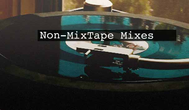 Non-MixTape Mixes Vol 111
