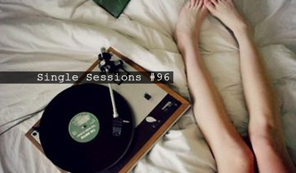 Single Sessions #96