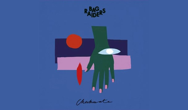 Bag Raiders – Checkmate EP [Stream]