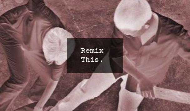 Remix This #32