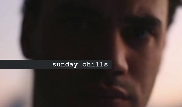 Sunday Chills #37