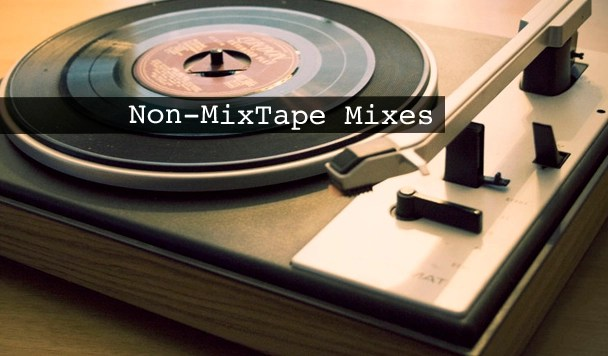 Non-MixTape Remixes Vol 126