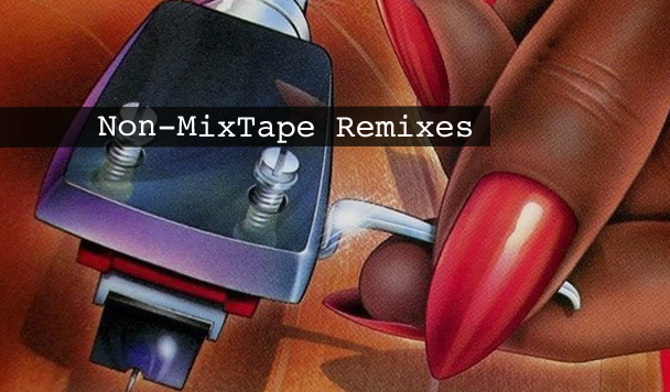 Non-MixTape Remixes Vol 127