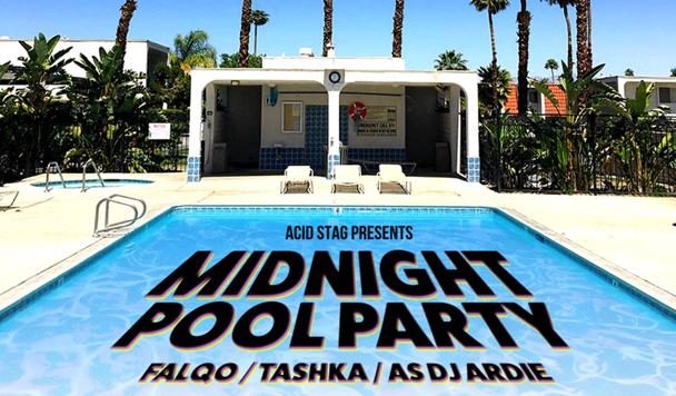 Midnight Pool Party w/Falqo, Tashka & ASDJ ARDIE [acid stag presents]